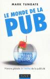 Vient de paraître > Mark Tungate : Le monde de la pub