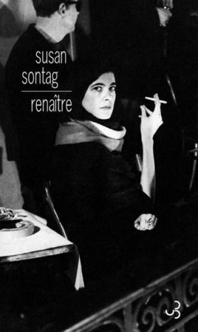 Vient de paraître > Susan Sontag : Renaître