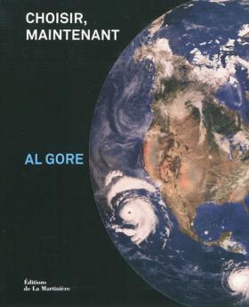 Vient de paraître > Al Gore : Choisir, maintenant