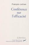 François Jullien : Conférence sur l'efficacité