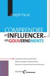 Vient de paraître > Joseph Facal : Comprendre et influencer les gouvernements