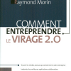 Raymond Morin : Comment entreprendre le virage 2.0