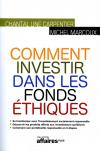 Chantal Line Carpentier, Michel Marcoux : Comment investir dans les fonds éthiques