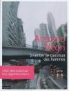 Vient de paraître > Antonio Negri : Inventer le commun des hommes