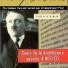 Timothy W. Ryback : Dans la bibliothèque privée d'Hitler