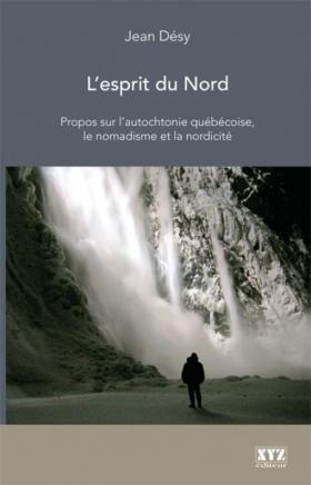 Jean Désy : L'esprit du Nord
