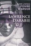 Olivier et Patrick Poivre d'Arvor : Lawrence d'Arabie