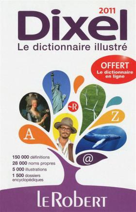Vient de paraître > Le dictionnaire DIXEL 2011