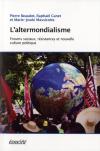 Vient de paraître > Collectif : L'Altermondialisme