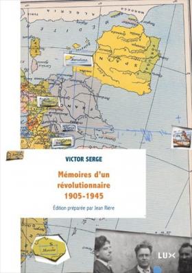 Vient de paraître >Victor Serge : Mémoires d'un révolutionnaire