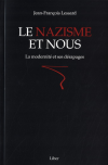 Vient de paraître > Jean-François Lessard : Le nazisme et nous