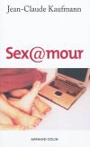 Vient de paraître >Jean-Claude Kaufmann : Sex@mour