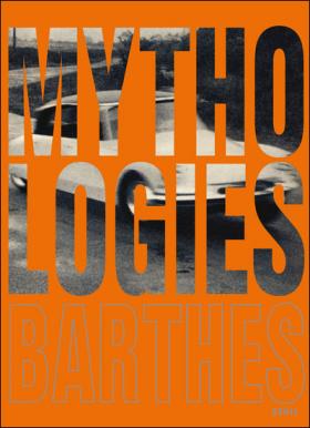 Vient de paraître >Roland Barthes : Mythologies