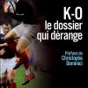 Vient de paraître >Jean-François Chermann : KO, Le dossier qui dérange