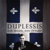 Vient de paraître >Xavier Gélinas, Lucia Ferretti : Duplessis, son milieu, son époque