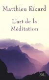 Vient de paraître > Matthieu Ricard : L'art de la méditation