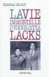 Vient de paraître > Rebecca Skloot : La vie immortelle d'Henrietta Lacks