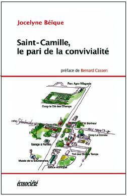 Vient de paraître >Jocelyne Béïque : Saint-Camille, le pari de la convivialité