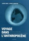 Vient de paraître > Claude Lorius et Laurent Carpentier : Voyage dans l'Anthropocène