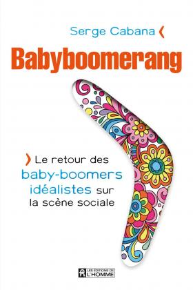 Vient de paraître > Serge Cabana : Babyboomerang