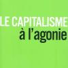 Vient de paraître > Paul Jorion : Le Capitalisme à l'agonie