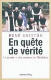 Vient de paraître >René Guitton : En quête de vérité : le martyre des moines de Tibhirine