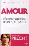 Vient de paraître > Richard David Precht : Amour. Déconstruction d'un sentiment