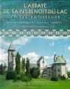 Soliloque autour de l'abbaye de Saint-Benoît-du-Lac