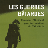 Arnaud de La Grange et Jean-Marc Balencie : Les guerres bâtardes