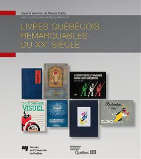 Vient de paraître > Livres québécois remarquables du XXe siècle