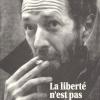 Pierre Falardeau : La liberté n'est pas une marque de yogourt