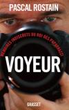 Vient de paraître > Pascal Rostain : Voyeur