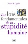 Vient de paraître > Carlo Cipolla : Les lois fondamentales de la stupidité humaine