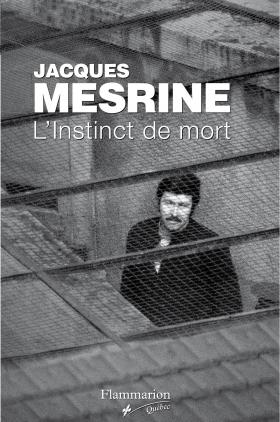 Jacques Mesrine : L'instinct de mort