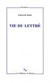 En lisant > William Marx : Vie du lettré
