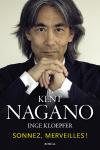 Vient de paraître > Kent Nagano : Sonnez, merveilles!